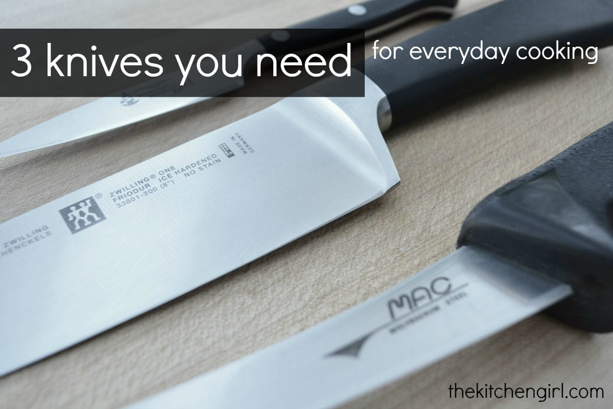 3 Knives You Need For Everyday Cooking The Kitchen Girl