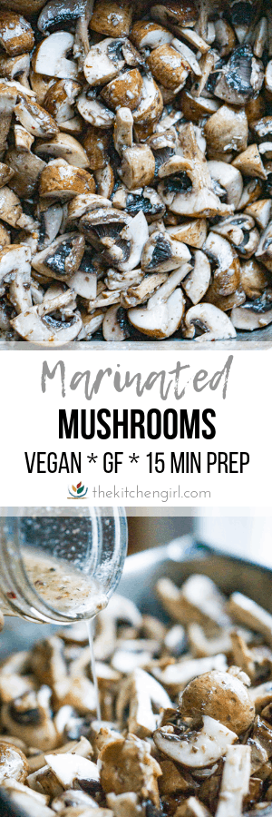 marinated mushrooms top image, Italian dressing pouring into raw mushrooms (bottom image), title text in center