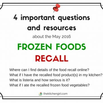 Frozen Foods Recall Over Possible Listeria Contamination. 4 Important Questions and Resources | The Kitchen Girl®