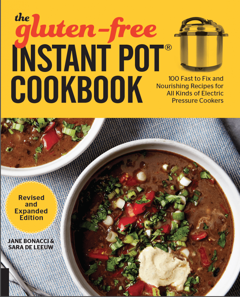 Gluten Free Instant Pot Cookbook Revised and Expanded