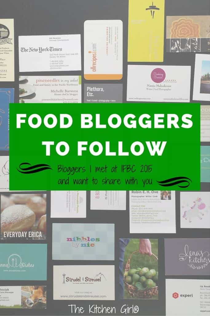 """Food Bloggers To Follow"" is a list of food bloggers I met at the 2015 International Food Bloggers Conference and want to share with my readers at thekichengirl.com"