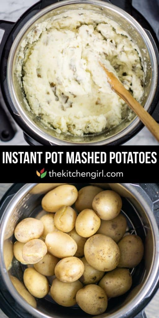 (top) mashed potatoes in Instant Pot (center) title text (bottom) whole potatoes in Instant Pot