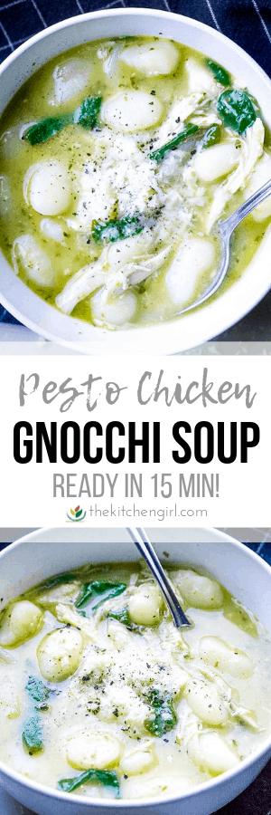 Pesto Chicken Gnocchi Soup In 15 Minutes The Kitchen Girl