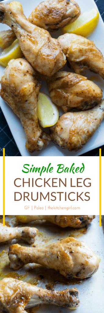 Easy roasted chicken legs with five minute prep and sheet-pan style baking. Kid-friendly and gluten free. Simple Baked Chicken Leg Drumsticks garnished with lemon wedges. thekitchengirl.com #chickenlegs #bakedchicken #roastedchicken #roastedchicken #drumsticks #sheetpandinner #sheetpandinner