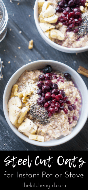 Naturally sweetened, steel cut oatmeal for Instant Pot or stove. Meal prep for breakfast on the go! #vegan #glutenfree #oatmeal #steelcutoats #mealprep #instantpotoatmeal #healthybreakfast