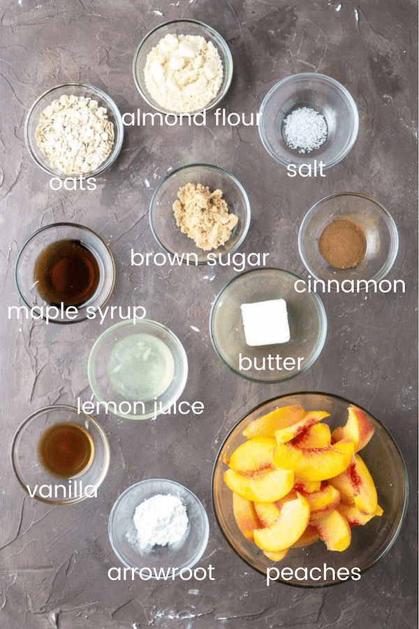 peach crisp ingredients in individual glass bowls labeled with text overlay